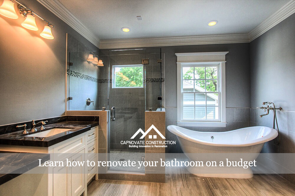 LEARN HOW TO RENOVATE YOUR BATHROOM ON A BUDGET - Renovate your bathroom